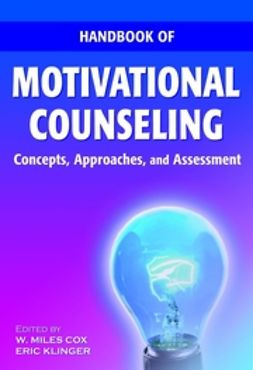 Cox, W. Miles - Handbook of Motivational Counseling: Concepts, Approaches, and Assessment, ebook