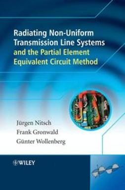 Nitsch, Juergen - Radiating Nonuniform Transmission-Line Systems and the Partial Element Equivalent Circuit Method, ebook