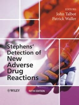 Talbot, John - Stephens' Detection of New Adverse Drug Reactions, e-bok