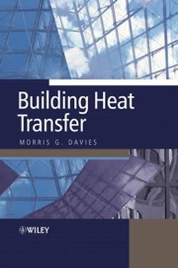 Davies, Morris Grenfell - Building Heat Transfer, ebook