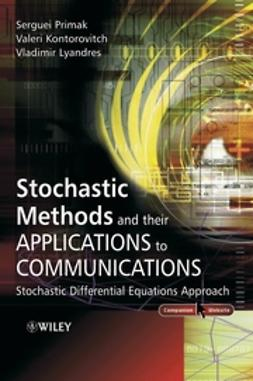 Kontorovitch, Valeri - Stochastic Methods and their Applications to  Communications: Stochastic Differential Equations Approach, ebook