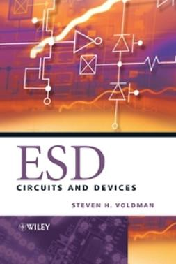 Voldman, Steven H. - ESD: Circuits and Devices, ebook