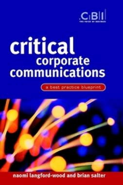 Langford-Wood, Naomi - Critical Corporate Communications: A Best Practice Blueprint, ebook