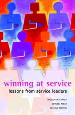 Adler, Gordon - Winning at Service : Lessons from Service Leaders, ebook