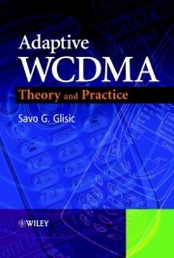 Glisic, Savo G. - Adaptive WCDMA: Theory and Practice, e-kirja