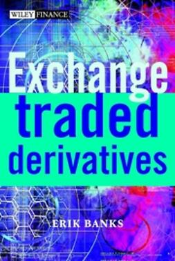 Banks, Erik - Exchange-Traded Derivatives, ebook