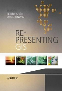 Fisher, Peter - Re-Presenting GIS, ebook