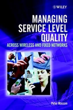 Massam, Peter - Managing Service Level Quality: Across Wireless and Fixed Networks, e-bok