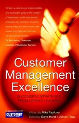 Faulkner, Mike - Customer Management Excellence, ebook