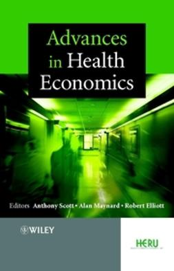 Elliott, Robert - Advances in Health Economics, e-bok