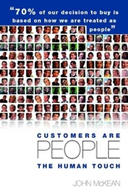 McKean, John - Customers Are People ... The Human Touch :, ebook