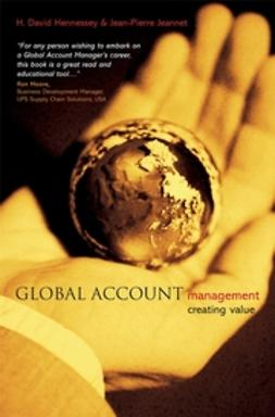 Hennessey, H. David - Global Account Management: Creating Value, ebook