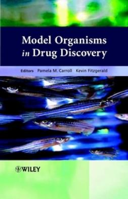 Carroll, Pamela M. - Model Organisms in Drug Discovery, ebook
