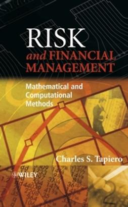 Tapiero, Charles - Risk and Financial Management: Mathematical and Computational Methods, ebook