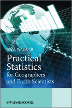 Walford, Nigel - Practical Statistics for Geographers and Earth Scientists, ebook