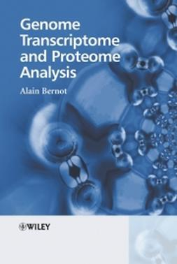 Bernot, Alain - Genome Transcriptome and Proteome Analysis, e-bok