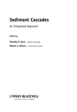 Burt, Tim - Sediment Cascades: An Integrated Approach, ebook