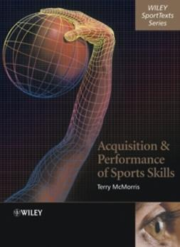 McMorris, Terry - Acquisition and Performance of Sports Skills, ebook