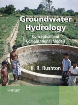 Rushton, K. R. - Groundwater Hydrology: Conceptual and Computational Models, ebook