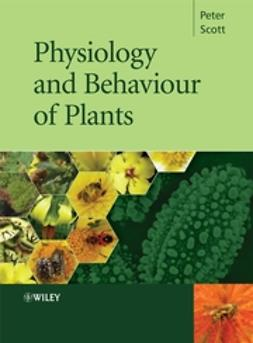 Scott, Peter - Physiology and Behaviour of Plants, e-kirja