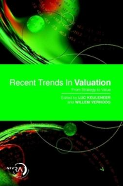 Keuleneer, Luc - Recent Trends in Valuation: From Strategy to Value, ebook