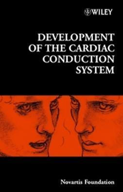 Foundation, Novartis - Development of the Cardiac Conduction System, e-bok