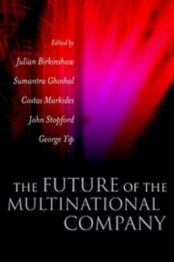 Birkinshaw, Julian - The Future of the Multinational Company, ebook
