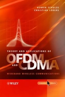 Lueders, Christian - Theory and Applications of OFDM and CDMA: Wideband Wireless Communications, ebook