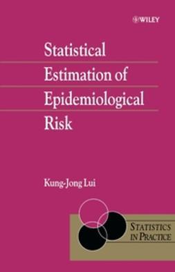 Lui, Kung-Jong - Statistical Estimation of Epidemiological Risk, ebook
