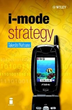 Natsuno, Takeshi - i-mode Strategy, ebook