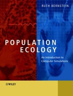 Bernstein, Ruth - Population Ecology: An Introduction to Computer Simulations, ebook
