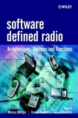 Alonistioti, Nancy - Software Defined Radio: Architectures, Systems and Functions, e-bok