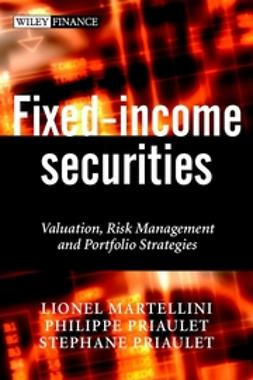 Martellini, Lionel - Fixed-Income Securities: Valuation, Risk Management and Portfolio Strategies, ebook