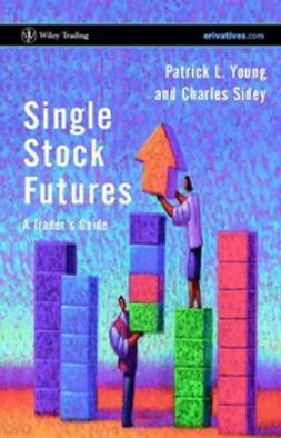 Sidey, Charles - Single Stock Futures: A Trader's Guide, ebook