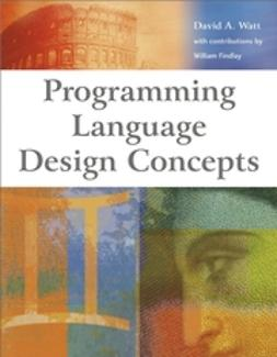 Watt, David A. - Programming Language Design Concepts, ebook