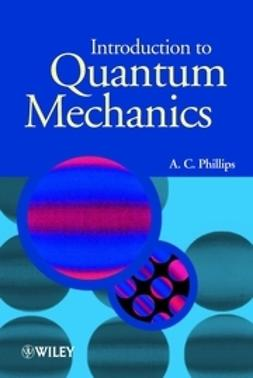 Phillips, A. C. - Introduction to Quantum Mechanics, e-kirja