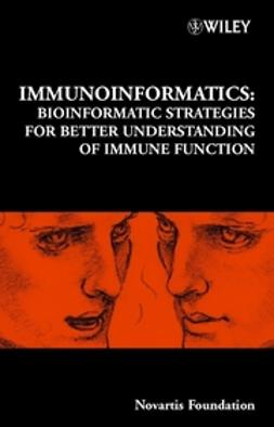 Foundation, Novartis - Immunoinformatics: Bioinformatic Strategies for Better Understanding of Immune Function, ebook