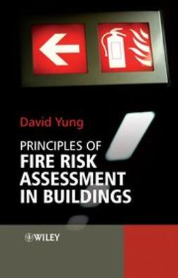 Yung, David - Principles of Fire Risk Assessment in Buildings, ebook