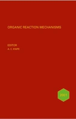Knipe, Chris - Organic Reaction Mechanisms, 2000, ebook