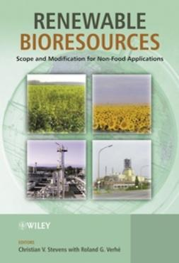 Stevens, Christian - Renewable Bioresources: Scope and Modification for Non-Food Applications, e-bok
