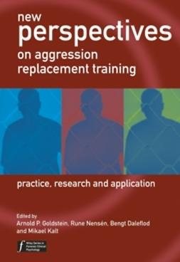 Daleflod, Bengt - New Perspectives on Aggression Replacement Training: Practice, Research and Application, ebook