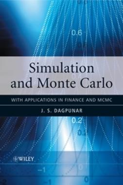 Dagpunar, J. S. - Simulation and Monte Carlo: With applications in finance and MCMC, ebook