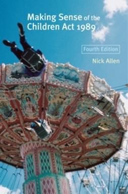 Allen, Nick - Making Sense of the Children Act 1989, ebook