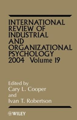 Cooper, Cary L. - International Review of Industrial and Organizational Psychology, 2004, e-bok