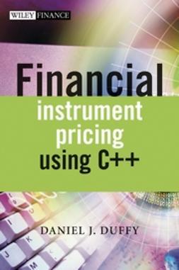 Duffy, Daniel J. - Financial Instrument Pricing Using C++, ebook