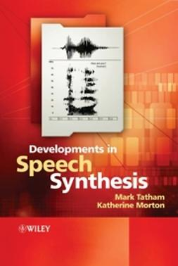 Morton, Katherine - Developments in Speech Synthesis, ebook