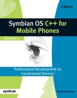 Harrison, Richard - Symbian OS C++ for Mobile Phones, ebook