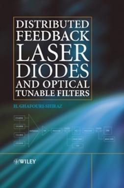 Ghafouri-Shiraz, H. - Distributed Feedback Laser Diodes and Optical Tunable Filters, ebook