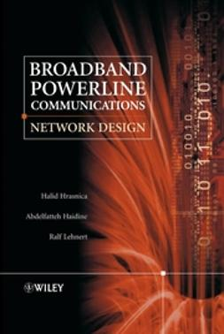 Haidine, Abdelfatteh - Broadband Powerline Communications: Network Design, ebook