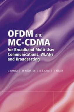 Hanzo, Lajos - OFDM and MC-CDMA for Broadband Multi-User Communications, WLANs and Broadcasting, e-bok